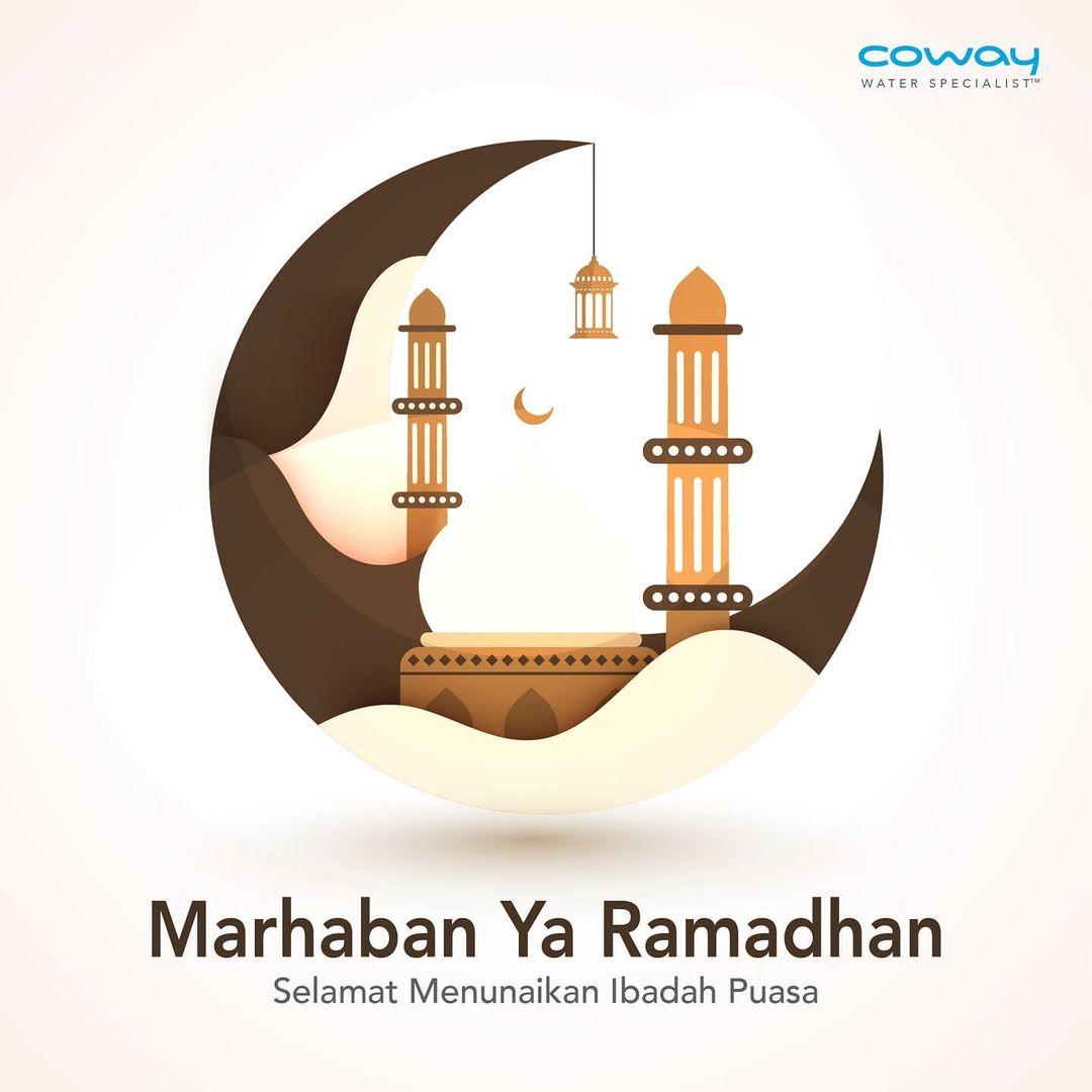 Coway Jakarta - Marhaban Ya Ramadhan Mari sucikan hati murnikan pikiran dan melakukan