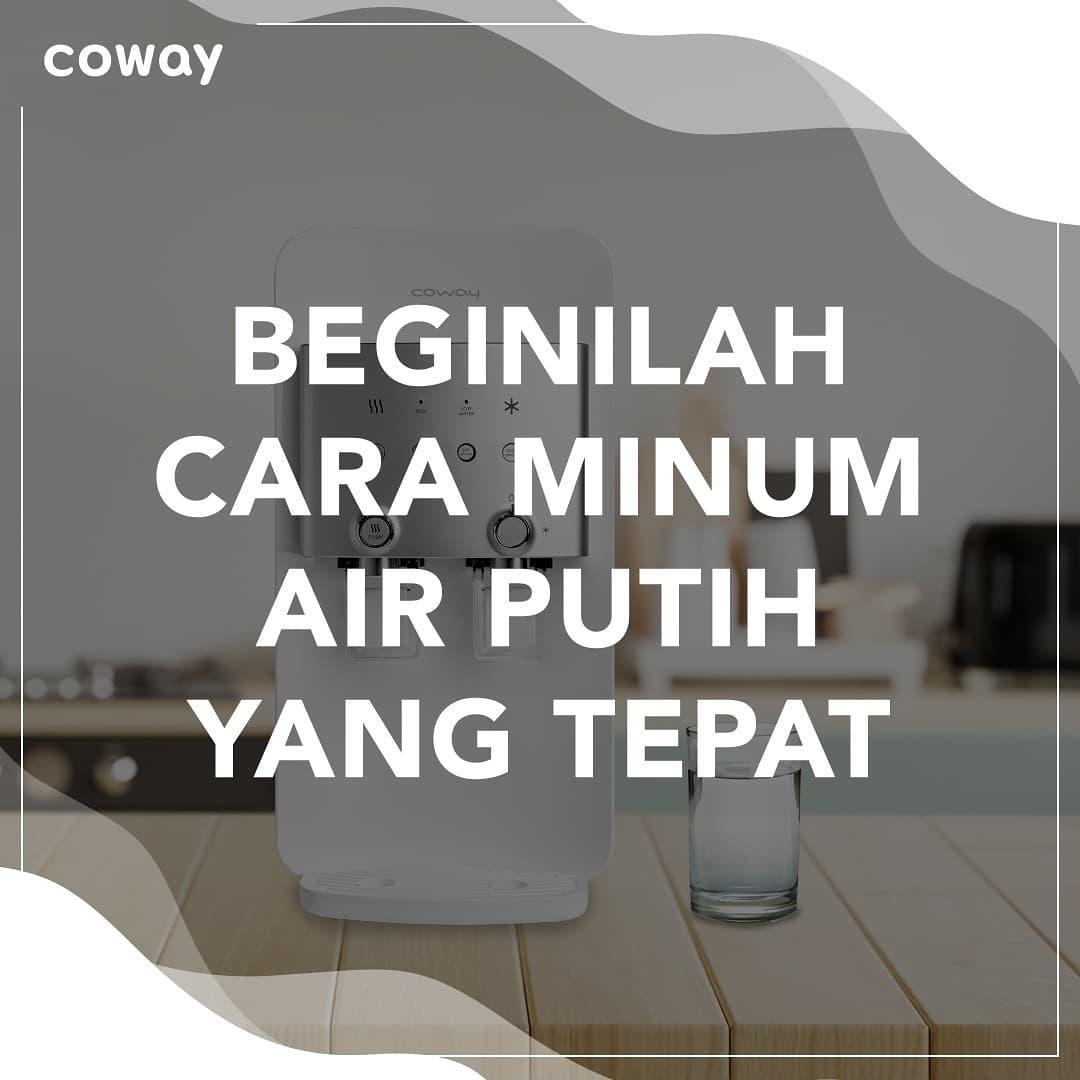 Coway Jakarta - Beginilah cara tepat yang bisa dilakukan saat minum air putih